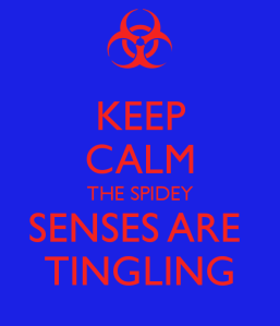 keep-calm-the-spidey-senses-are-tingling
