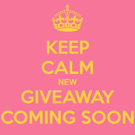 keep-calm-new-giveaway-coming-soon-2