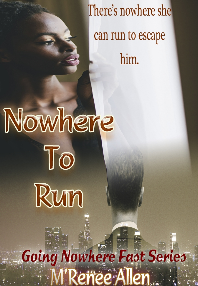 #NewRelease Nowhere To Run #Romantic #Thriller #Suspense