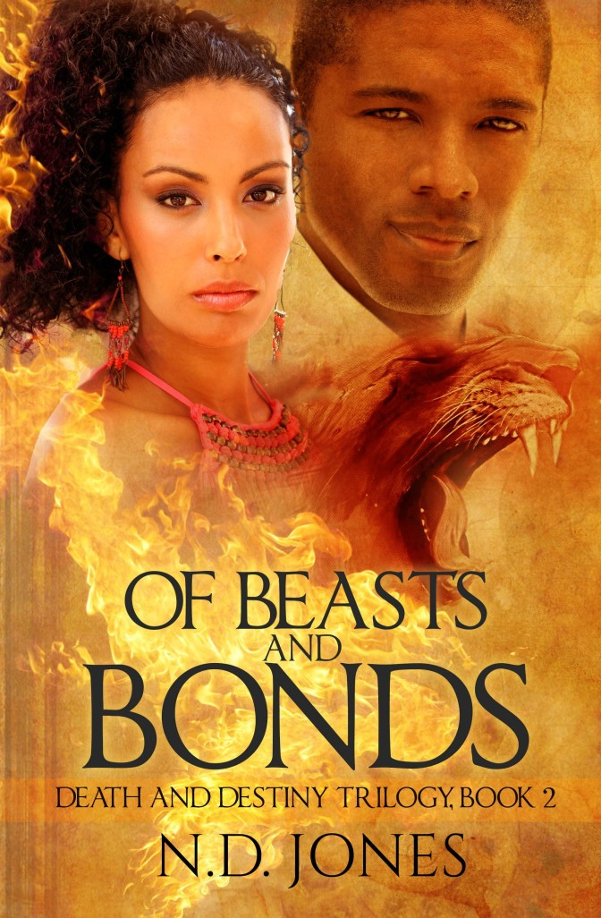 Excerpt From Of Beasts and Bonds: Death and Destiny Trilogy, Book 2 By N.D. Jones #Paranormal