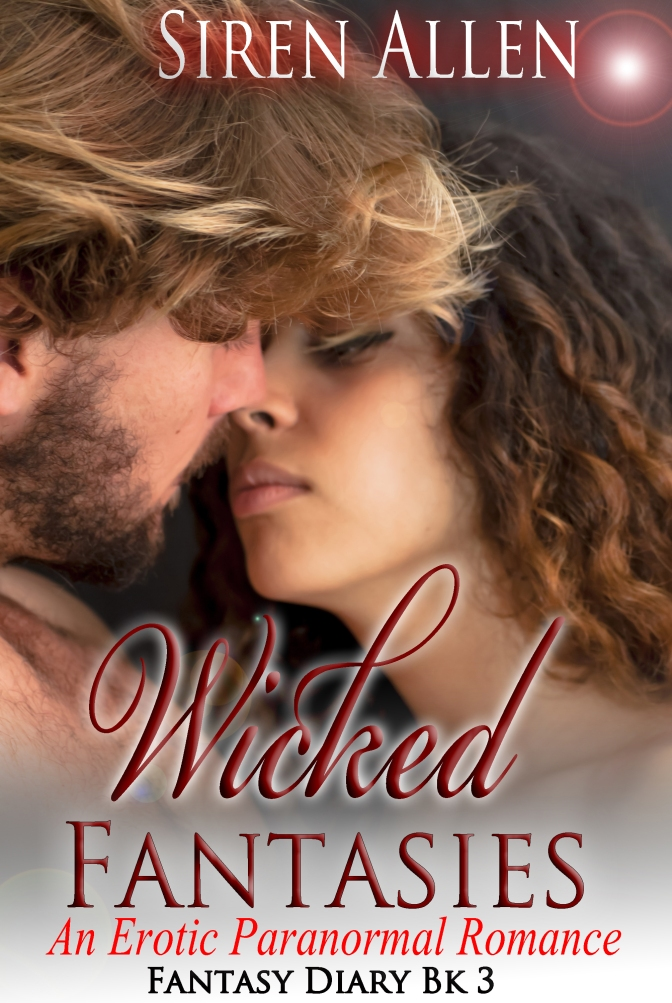 #CoverReveal Wicked Fantasies – Book 3 of the #FantasyDiary series.